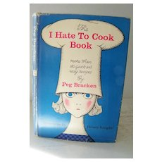 Author Signed, First Edition  I Hate To Cook Cook Book  1960