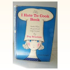 Author Signed * I Hate To Cook Cook Book 1st Edition 1960