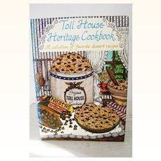 Toll House Heritage Cookbook 1st Edition Excellent!