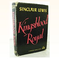 "1st Edition Sinclair Lewis ""Kingsblood Royal"""