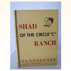 """Shad of the Circle """"C"""" Ranch 1958 1st Edition"""