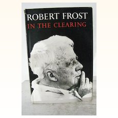 Robert Frost In the Clearing  ~  1st EDITION