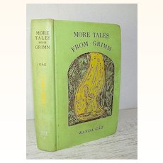 More Tales from Grimm, Wanda Gag 1947 Scarce