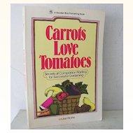 Carrots Love Tomatoes 1985