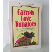Carrots Love Tomatoes 1985