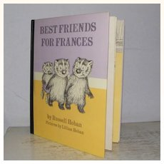 Best Friends For Frances by Russell Hoban 1st edition