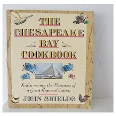 The Chesapeake Bay Cookbook Seafood and Regional recipes