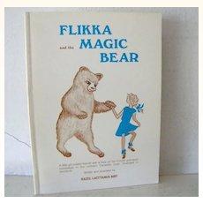 Flikka and the Magic Bear a Finnish tale  1st Edition