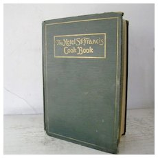 Antique The Hotel St. Francis Cook Book 1919 1st Edition