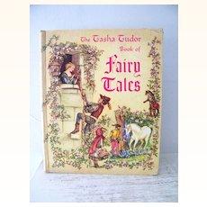 The Tasha Tudor Book of Fairy Tales 1st edition