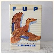 FUP a story by Jim Dodge 1st Edition
