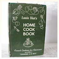 1st Edition Louis Diats Home Cook Book French Cooking for Americans