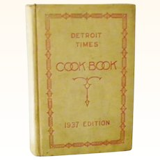 Detroit Times Cook Book 1937 Edition hardback