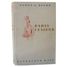 Paris Cuisine by James A. Beard and Alexander Watt