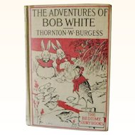 The Adventures of Bob White Thornton W. Burgess 1919