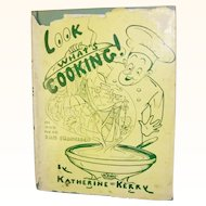 Look What's Cooking a San Francisco cook book by Katherine Kerry 1953