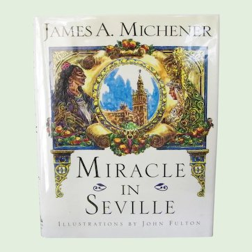 Miracle in Seville by James A. Michener 1995 First Edition