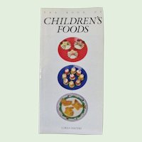 The Book of Childrens Foods 1st Edition 1992