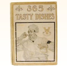 1906 Antique Cookbook 1st edition  365 Tasty Dishes