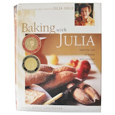 Baking with Julia Stated First Edition by Dorie Greenspan