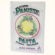 Chez Panisse Pasta Pizza & CAlzone by Alice Waters, Signed first edition