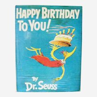 Happy Birthday To You! by Dr. Seuss, First Edition