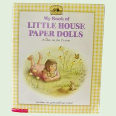 My Book of Little House Paper Dolls Includes Giant Pull Out Scenes 1998
