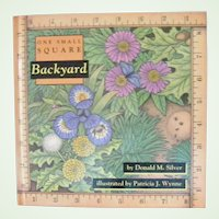 Hard to find 1st Edition One Small Square Backyard by Donald M. Silver 1993