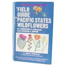 1st Edition A Field Guide to Pacific States Wildflowers