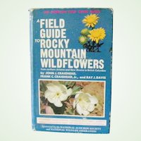 A Field Guide to Rocky Mountain Wildflowers 1963