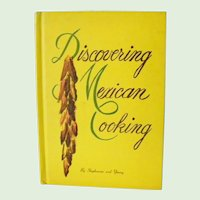 Discovering Mexican Cooking by Stephenson and Young