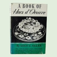 A Book of Hors d'Oeuvre by Lucy G. Allen 1941 Revised Edition