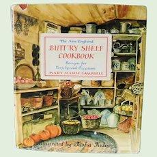 The New England Butt'ry Shelf Cookbook Campbell and Tasha Tudor