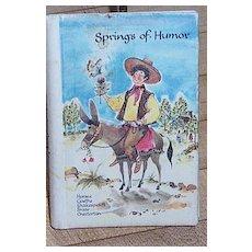 Springs of Humor diminutive book scarce