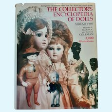 The Collector's Encyclopedia of Dolls Vol. Two by the Colemans