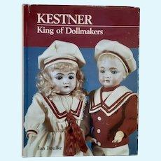 KESTNER king of Dollmakers, Jan Foulke 229 pgs.