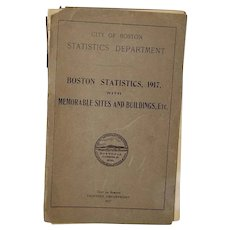 City Of Boston Statistics Department With Memorable Sites And Buildings, Etc. 1917