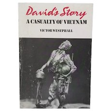 DAVID'S STORY A Casualty Of Vietnam By Victor Westphall 1981 Signed