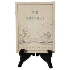 "General Motors ""WE DRIVERS"" 1936 Booklet"