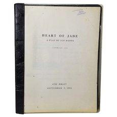 Gip Hoppe, Playright Heart Of Jade Play Draft, Wellfleet Harbor Actors Theater