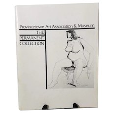 Provincetown Art Association & Museum: THe Permanent Collection By Ben Brooks
