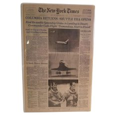"The New York Times, Wednesday April 15, 1981 Columbia Returns: Shuttle Era Opens ""Fliers Emerge Elated"""