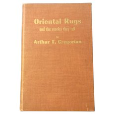 Signed Oriental Rugs Vintage Collectible Book by Arthur Gregorian 1957