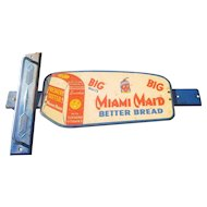 Miami Maid Bread door push sign