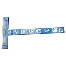 Ericksons Fresh Bread Door push sign