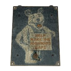 Vintage Help Make The Highways Safe Wheel Alignment Bear Sign c. 1950s Rare FREE SHIPPING!