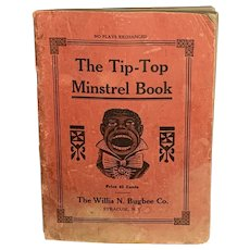 Black Americana Tip-Top Minstrel Book First Edition c. 1925