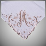 "Handkerchief With An ""M""  Embroidered on It"