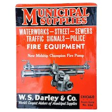 1935 W.S. Darley & Co. Fire Equipment Catalog - Vintage Firefighting Tools, Trucks, Hose, Badges etc.