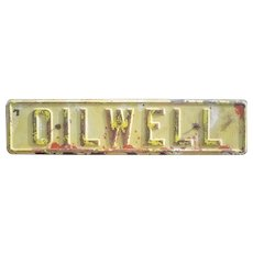 "Vintage 24"" Oilwell Embossed Metal Sign FREE SHIPPING!"